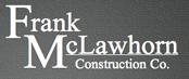 Frank MclLawhorn Construction Company