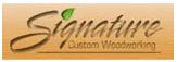 Signature Custom Woodworking
