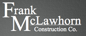 Frank MclLawhorn Construction Company