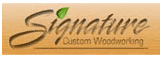Signature Custom Woodworking